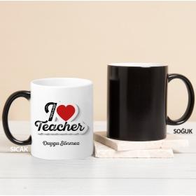 Kişiye Özel I Love Teacher Sihirli Kupa Bardak hf10027 80225
