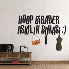 Hoop Birader Askılık Burası Duvar Sticker